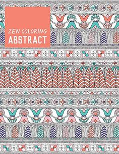 Zen Coloring - Abstract by Editors of GMC http://www.amazon.com/dp/1784942820/ref=cm_sw_r_pi_dp_HOpSwb1E69CW5