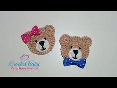 Ursinho de Crochê para aplique - Crochet Baby Yara Nascimento - YouTube