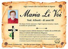 Oggi è tornata alla Casa del Padre la signora Maria Li Voi vedova Alberti.
