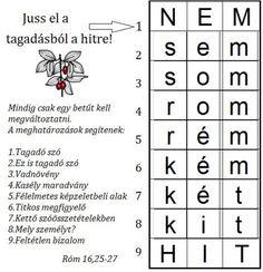 EGY BETŰT VÁLTOZTASS 8 - Ezen az oldalon Bibliai ihletésű, rejtvényeket találhattok rejtvénytípusonként csoportosítva. Thing 1, Word Search
