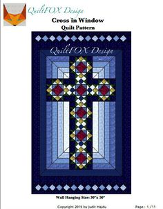Cross Quilt Pattern - Cross in Window - Stained Glass Cross - Wall Hanging: Small Quilts, Mini Quilts, Easy Quilts, Quilting Projects, Quilting Designs, Quilting Ideas, Sewing Projects, Stain Glass Cross, Painted Barn Quilts