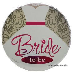 BOTON JUMBO BRIDE TO BE