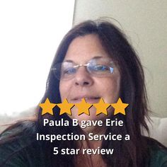 Paula B gave Erie Inspection Service a 5 star review