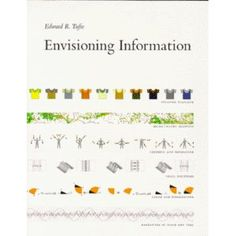 Envisioning Information by Edward Tufte Dashboard and data visualization are all the rage. Tufte presents practical advice on displaying information in an accurate, sober, and effective way. Visual Literacy, Visual Learning, New Books, Good Books, Books To Read, Walt Disney World, Reading Online, Books Online, Word Cloud Generator