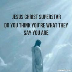 A. Lloyd Webber Jesus Christ Superstar