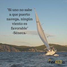 """""""Si uno no sabe a que puerto navega, ningún viento es favorable"""". -Séneca- #frasescélebres #notas #citas #quote #positivo #redessociales #communitymanager #socialmediamarketing #socialmedia #sm #marketing #enredia"""