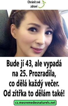 Bude jí 43, ale vypadá na 25. Prozradila, co dělá každý večer. Od zítřka to dělám také! Homemade Beauty Tips, Diy Beauty, Beauty Hacks, Body Mask, Health And Beauty, Anti Aging, Health Fitness, Make Up, Skin Care