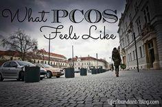 What PCOS Feels Like | http://lifeabundant-blog.com | #PCOS #infertility