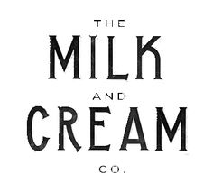 Milk and Cream Co. Sign | Knick Of Time                                                                                                                                                     More