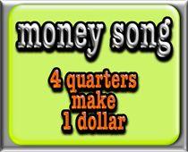 mr. r.'s financial literacy song- 4 quarters make a dollar...has the lyrics too!