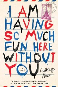 I am having so much fun here without you by Courtney Maum.  Click the cover image to check out or request the romance kindle.