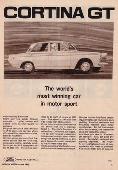 Cortina GT was the car to have in the Mid in Australia for Performance until the Little Mini Coopers Came onto the Scene, it won from Car Racing to Rallys, plus was an Excellent Seller off the Showroom Floor. Magazine Advert, Mk 1, Ford Galaxie, Pista, Car Ins, Race Cars, Sydney, Volkswagen, British