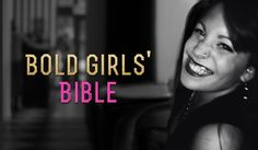 Lesson #2: Know When to Walk Away, and Know When to Run [Bold Girls' Bible]