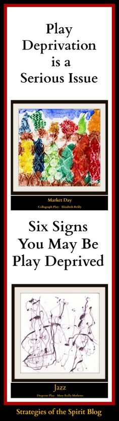 Play deprivation affects your intelligence, productivity, creativity, health and wellbeing.  Do you recognize yourself in these six signs?
