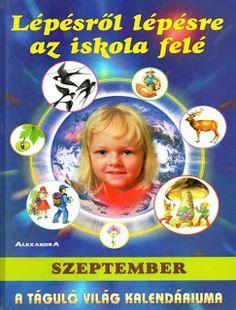 Marci fejlesztő és kreatív oldala: Lépésről lépésre az iskola felé - szeptember, októ... Children's Literature, December, Kindergarten, Education, School, Albums, Books, Picasa, Libros