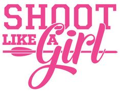 Shoot Like a Girl Archery Decal Sticker                                                                                                                                                     More