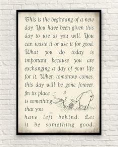 Custom Quote This is the Beginning of a New Day Art Print New Day Quotes, Great Quotes, Me Quotes, Words Of Wisdom Quotes, Wise Words, Life Is Too Short Quotes, Short Inspirational Quotes, Motivational, Winnie The Pooh Quotes