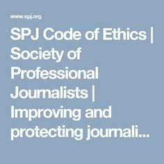 Society of Professional Journalists - Improving and protecting journalism since 1909 Writing Poetry, Writing Tips, Code Of Ethics, Professional Association, Political Spectrum, Community Organizing, Journalism, Encouragement, Coding