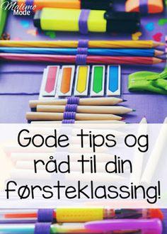 Hvordan få en best mulig start i første klasse? First Grade, Classroom, Barn, Education, School, Tips, Teacher Stuff, Norway, The World