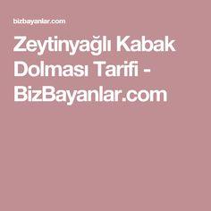 Zeytinyağlı Kabak Dolması Tarifi - BizBayanlar.com