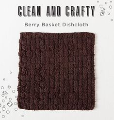 Berry Basket Dishcloth is a quick and fun knit. The stitch pattern is easy to memorize, and becomes intuitive after working a few rows. It can easily be resized to fit your needs. Dishcloth Knitting Patterns, Crochet Dishcloths, Crochet Patterns, Crochet Blankets, Crochet Home, Knit Crochet, Berry Baskets, Kitchen Helper, Knitting Blogs