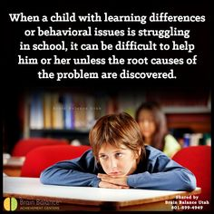 When a #child with #learningdifferences or #behavioral issues is #struggling in #school, it can be difficult to help him or her unless the root causes of the #problem are #discovered. #wecanhelp #callustoday #behavior #social #academics #parenting #parenthelp #StGeorge #SouthJordan #PleasantGrove #Bountiful #Utah #UT #addressthecause #brainbalance #afterschoolprogram