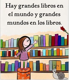 ¡A descubrir el mundo! Spanish Phrases, Spanish Quotes, Reading Quotes, Book Quotes, I Love Books, Books To Read, Library Art, Good Morning Funny, Magic Book