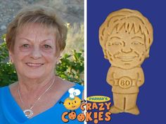 Celebrate an 80th birthday with Parker's Crazy Cookies of the birthday girl. Your guests will love these clever party favors...delicious and perfectly designed to your specifications.