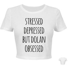 Stressed Depressed But Dolan Obsessed Crop Top ($33) ❤ liked on Polyvore featuring tops, fitted tops, dolan, white fitted top, snug top and crop top