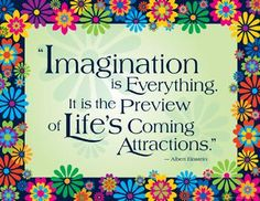 """Imagination is everything. It is the preview of life's coming attractions."" #classroom #wordstoliveby $2.99"