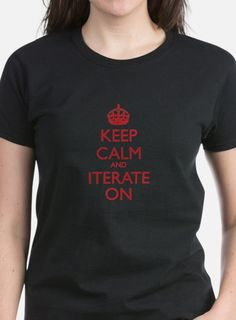 Keep calm and iterate on Baseball Tees, Elementary Library, T Shirts For  Women, a8a8c5addc