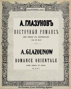 Glazunov, Aleksandr Konstantinovich : Romance orientale for voice (baritone) and piano. Op. 27, no. 2