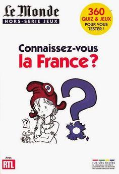 la faculté: Connaissez-vous la France ? Quiz et Jeux pour Vous Tester