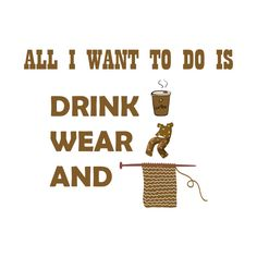 Check out this awesome 'All+I+want+to+do+is+drink+coffee%2C+wear+pajamas+and+crochet' design on @TeePublic!