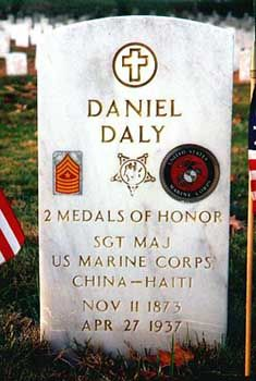 "Among the United States Marine Corps, Sergeant Daniel Daly is something of a legend.  Now that's saying something in and of itself, considering some of the men and women who have served the Corps during the years.  The 5'6"", 135lb soldier was fearless, tough, and well respected among officers and enlisted men alike.  The man epitomized what it means to be a Marine."