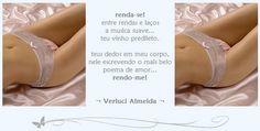 https://www.facebook.com/VerluciAlmeidaPoesias   <3 ENTRE RENDAS