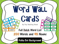 Word Wall Cards for Full Dolch Word List including nouns Polka Dot Background Each grade level is colored differently. :)