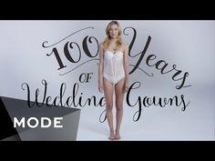100 Years of Fashion: Wedding Dresses ★ Mode.com - YouTube
