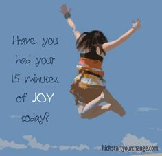 Have you had your 15 minutes of joy today? kickstartyourchange.com