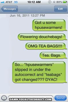 Housewarming Present from Damn You Autocorrect! | Funny that something that got misspelled wasn't autocorrected, but something else got turned into something dirty.