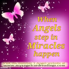 http://www.myangelcardreadings.com  Image Quotes - Miracles - Miracles - Angel Sayings - Inspirational Quotes - Page 11