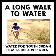 This FREE activity for the novel A Long Walk to Water by Linda Sue Park contains a film guide and for the mini-documentary Just Add Water, which features the real Salva Dut, plus a webquest sheet for Water for South Sudan's website.  The documentary has a run-time of 17:30 and discusses the water crisis in Sudan and all Salvas organization, Water for South Sudan, is doing to help the Sudanese people.