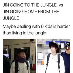 Yep, dealing with 6 kids is definitely harder :D // Jin bts