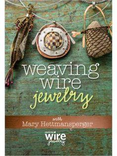 Tejiendo la joyería del alambre con María Hettmansperger DVD | InterweaveStore.com
