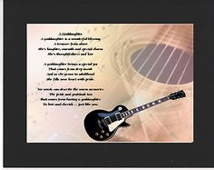 PERSONALISED GODDAUGHTER POEM – MOUNTED     GUITAR  DESIGN         On offer here is this wonderful poem about a goddaughter personalised with your goddaughters details on  the  background featured.