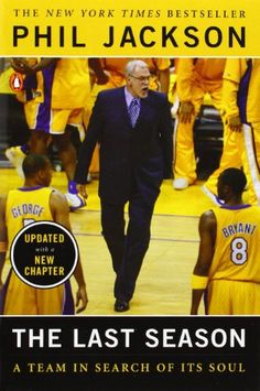 The Last Season: A Team in Search of Its Soul de Phil Jackson http://www.amazon.fr/dp/0143035878/ref=cm_sw_r_pi_dp_bBEbvb0YKKEXR