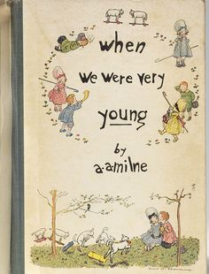 A. A. Milne - When We Were Very Young - Signed | Bauman Rare Books