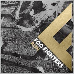 Foo Fighters : Run