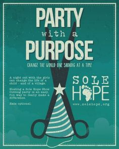 Shoe Cutting Party Packet – Sole Hope What a difference we could make!  Family gatherings, girls night, etc.