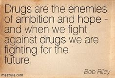 Fight against drugs that are used for pleasure and not for medical purposes! <3
